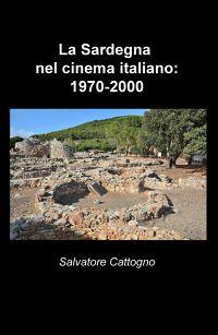 La Sardegna nel cinema italiano:1970-2000