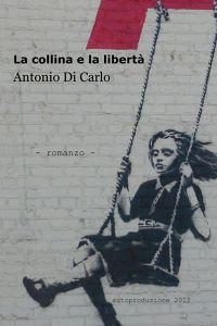 La collina e la libertà