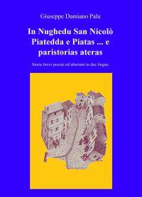 In Nughedu San Nicolò Piatedda e Piatas … e pa...