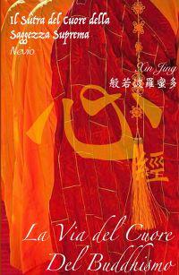 La via del Cuore del Buddhismo cinese