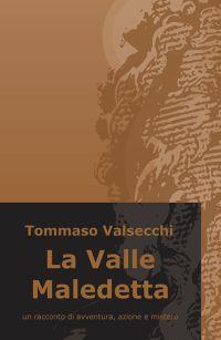 La Valle Maledetta