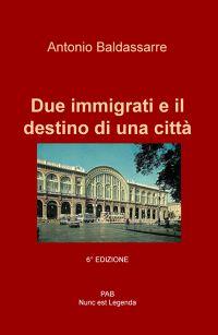 Due immigrati e il destino di una città