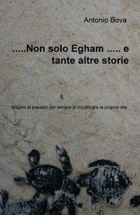 …..Non solo Egham ….. e tante altre storie