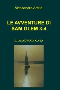 LE AVVENTURE DI SAM GLEM 3-4