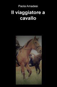 Il viaggiatore a cavallo