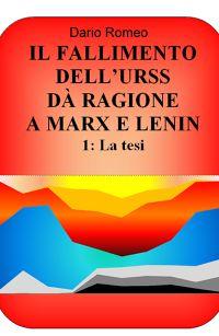 IL FALLIMENTO DELL'URSS DÀ RAGIONE A MARX E LE...