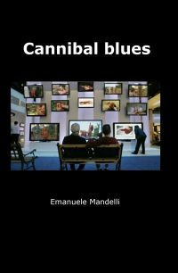 Cannibal blues