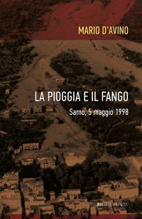 LA PIOGGIA E IL FANGO