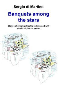 Banquets among the stars