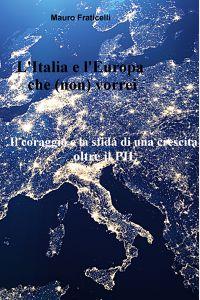 L'Italia e l'Europa che (non) vorrei