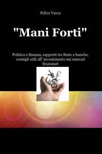 """""""Mani Forti"""""""