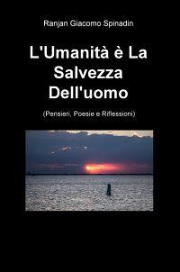 L'Umanità è La Salvezza Dell'uomo