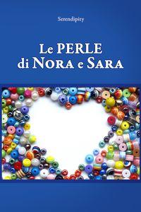 Le perle di Nora e Sara