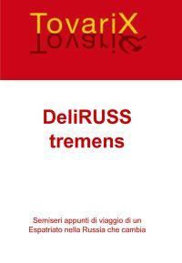 DeliRUSS tremens