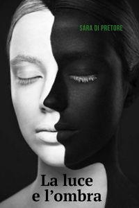 La Luce e L'Ombra
