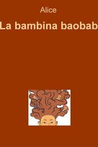La bambina baobab