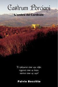 Castrum Porciani – L'ombra del Cardinale