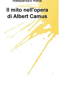 Il mito nell'opera di Albert Camus