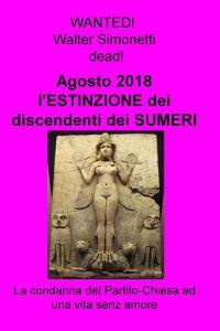 Agosto 2018 l'ESTINZIONE dei discendenti dei SUMERI