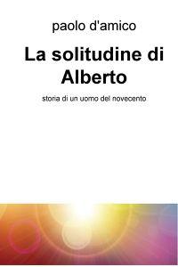 La solitudine di Alberto