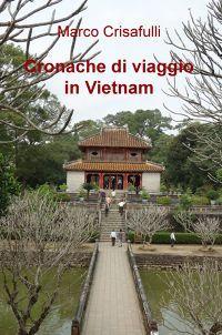 Cronache di viaggio in Vietnam