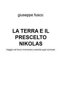 LA TERRA E IL PRESCELTO NIKOLAS