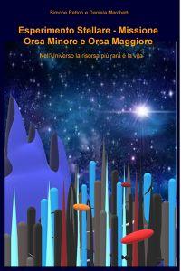 Esperimento Stellare – Missione Orsa Minore e Orsa Maggiore