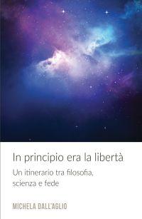 In principio era la libertà
