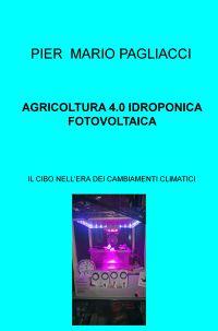 AGRICOLTURA 4.0 IDROPONICA FOTOVOLTAICA