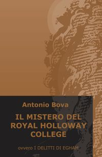 IL MISTERO DEL ROYAL HOLLOWAY COLLEGE
