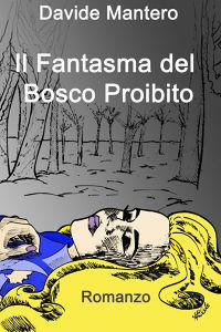 Il Fantasma del Bosco proibito