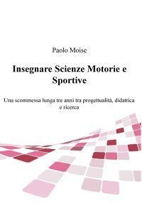 Insegnare Scienze Motorie e Sportive