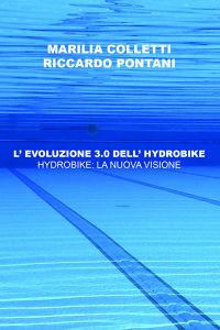 L' EVOLUZIONE 3.0 DELL' HYDROBIKE