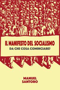IL MANIFESTO DEL SOCIALISMO