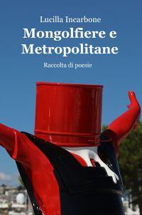Mongolfiere e Metropolitane