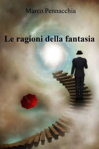Le ragioni della fantasia