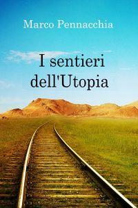 I sentieri dell'Utopia