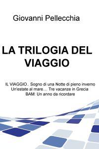 LA TRILOGIA DEL VIAGGIO