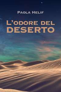 L'ODORE DEL DESERTO