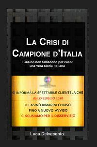 La Crisi di Campione d'Italia