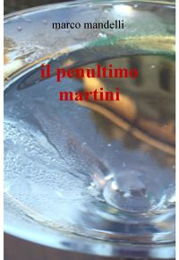 il penultimo martini
