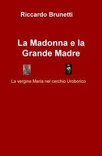 La Madonna e la Grande Madre