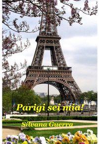 Parigi sei mia