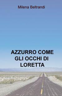 AZZURRO COME GLI OCCHI DI LORETTA