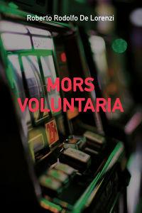 MORS VOLUNTARIA
