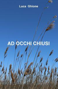 AD OCCHI CHIUSI