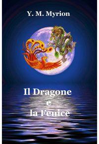 Il Dragone e la Fenice