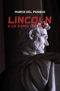 Lincoln e lo zuavo del Papa