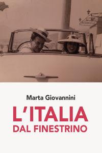 L'Italia dal finestrino
