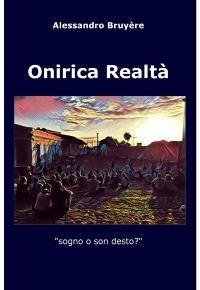 Onirica Realtà